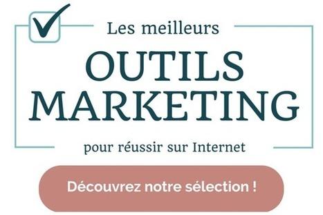 Outils marketing : les meilleurs outils pour réussir sur Internet | Formation Webmarketing | Scoop.it