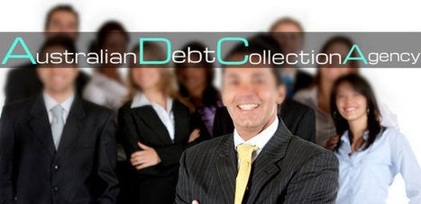 Hire Australian Debt Collection Agency to Benefit Your Business   Telecom Debt Collection   Scoop.it