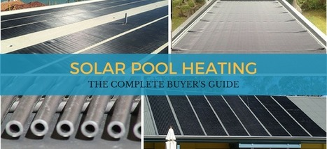 FAQs about Solar Pool Heating - The Complete Buyers Guide   Solar Pool Heating System   Scoop.it