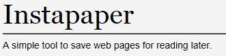 Instapaper: A simple tool to save web pages fro reading later | Eclectic miscellanea | Scoop.it
