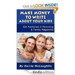 Make Money to Write About Your Kids: Get Published in Parenting and Family Magazines   Small Business Blogging and Marketing   Scoop.it