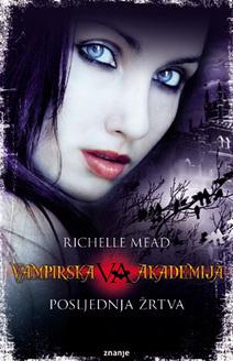 Vampirska Akademija 6 Dio Posljednja Zrtva E-Knjiga PDF Download - Besplatne Knjige | xx | Scoop.it