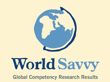 World Savvy: 2012 Global Competency Survey - Why Global Education?   Connect All Schools   Scoop.it