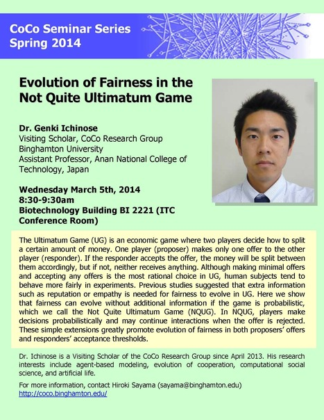 "Next CoCo seminar by Genki Ichinose on Wed March 5th: ""Evolution of Fairness in the Not Quite Ultimatum Game"" 