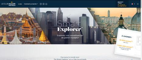Immersion & récolte de données...le dernier jeu d'Accor : Take The Smart Explorer challenge! | Médias sociaux et tourisme | Scoop.it