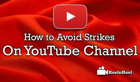 How to Avoid Strikes on YouTube Channel | Video Marketing | Scoop.it