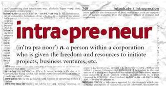 Why Every Organization Needs Intrapreneurs | The new leaders | Scoop.it