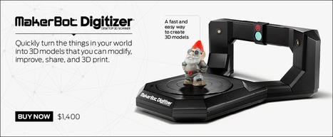 3D Printing | 3D Printers | MakerBot | TRENDS | Scoop.it