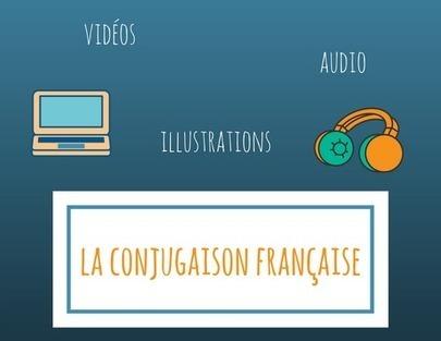 Etudiez la conjugaison française avec de bonnes ressources audios et visuelles ! | Remue-méninges FLE | Scoop.it
