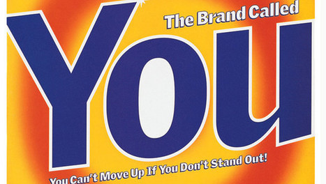 The Brand Called You | Personnal Branding | Scoop.it
