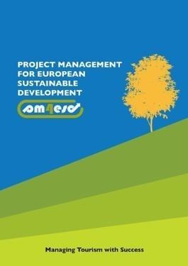Le manuel PM4ESD: ou comment élaborer et gérer durablement des projets touristiques | L'actu du tourisme responsable et de l'EEDD ! | Scoop.it