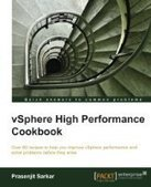 vSphere High Performance Cookbook - PDF Free Download - Fox eBook | virtulization | Scoop.it