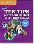 Classroom Guide: Top Ten Tips for Teaching with New Media | Social Networking in Middle School | Scoop.it