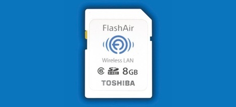 » Toshiba Goes Up Against Eye-Fi, with Wi-Fi 'FlashAir' SD Card | It's All Social | Scoop.it