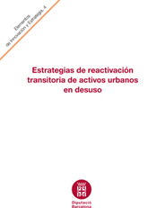 Estrategias de reactivación transitoria de activos urbanos en desuso | Adaptive Cities | Scoop.it