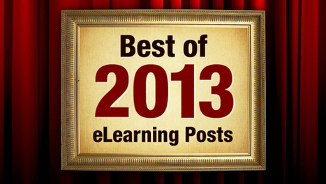 33 Best eLearning Posts Of 2013 | The Upside Learning Blog | mOOdle_ation[s] | Scoop.it