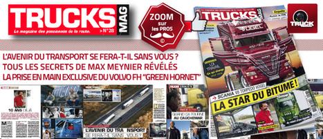 TRUCKS MAG n° 28 est en kiosque ! - truck Editions | Truckeditions | Scoop.it