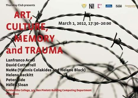 NeMe: Art, Culture, Memory and Trauma | Social Art Practices | Scoop.it