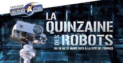 Enjoy Space : La Quinzaine des Robots à la Cité de l'espace | Actualité des laboratoires du CNRS en Midi-Pyrénées | Scoop.it