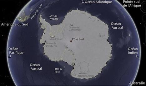 L'Antarctique grandit malgré le réchauffement climatique : nous vous expliquons pourquoi   Questions climatiques   Scoop.it