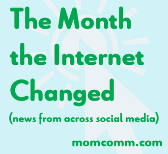 The Month the Internet Changed (News from Across Social Media) | Social Media, the 21st Century Digital Tool Kit | Scoop.it