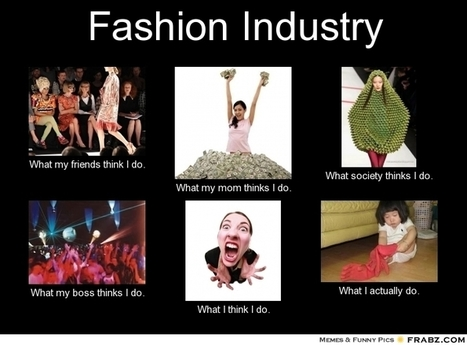 Fashion Industry | What I really do | Scoop.it