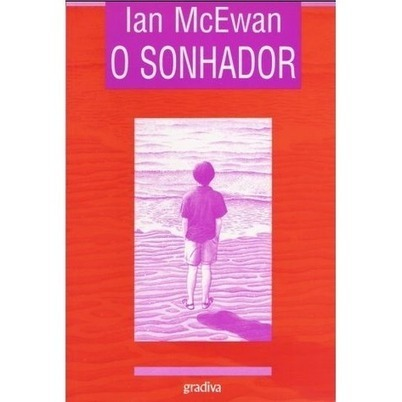 O Sonhador | leitura | Scoop.it