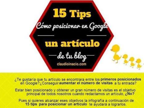 Infografía: 15 Tips cómo posicionar en Google un artículo de tu blog   COMUNICACIONES DIGITALES   Scoop.it