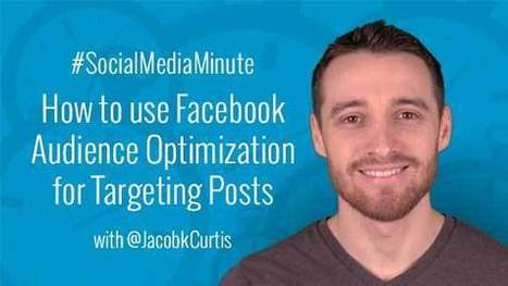 How to Use Facebook's NEW Audience Optimization for Targeting Posts - | Social Media Tutorials | Scoop.it