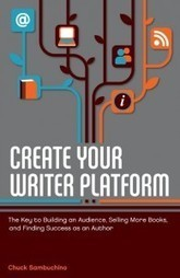 How to Create a Writer's Platform | WritersDigest.com | Journaling Writing Revising Publishing | Scoop.it