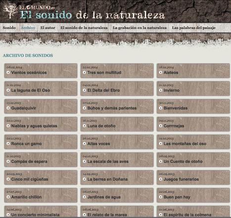 El sonido de la naturaleza | elmundo.es | Recursos educativos para Bachillerato, Geografía e Historia | Scoop.it