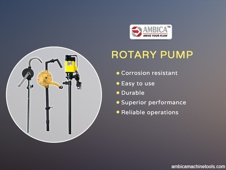 The Different Features and Properties of Rotary Barrel Pump | Buy the Best Pump from Centrifugal Pump Supplier | Scoop.it