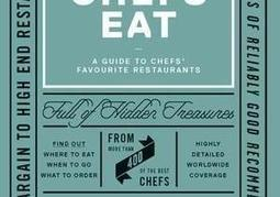Where do chefs eat? The world's best cooks offer restaurant recommendations in new food guide | You are what you eat. | Scoop.it