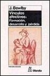 LOS VINCULOS AFECTIVOS: FORMACION, DESARROLLO Y PERDIDA - JOHN BOWLBY, comprar el libro en tu librería online Casa del Libro | Ilustracion | Scoop.it