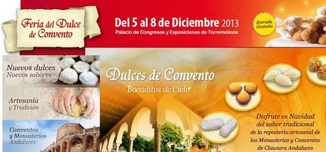 Feria del Dulce de Convento 2013 | Cosas de mi Tierra | Scoop.it
