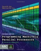 Programming Massively Parallel Processors, 2nd Edition - Fox eBook | Parallel Programming | Scoop.it