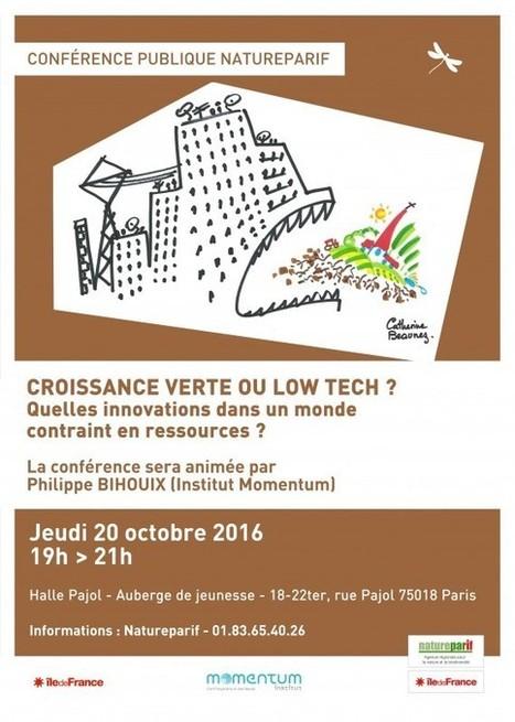Conférence «Croissance verte ou low tech : Quelles innovations dans un monde contraint en ressources ?» | Qualité urbaine à peu de frais | Scoop.it