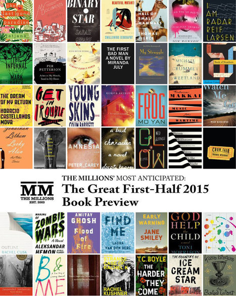 Most Anticipated: The Great 2015 Book Preview - The Millions | Book Publishing | Scoop.it