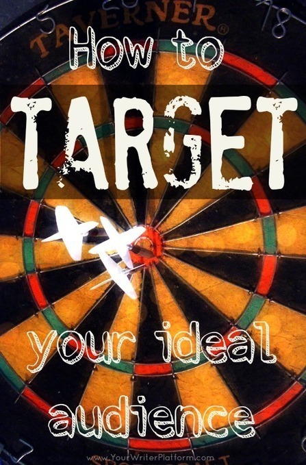 How To Target an Audience (And Avoid Book Launch Flop) | Your Writer Platform | Personal Branding and Professional networks | Scoop.it