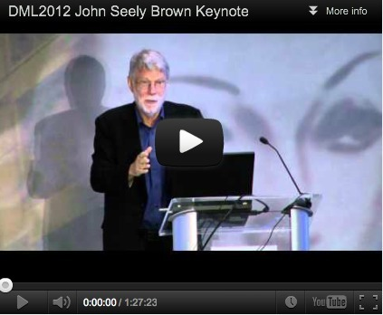 John Seely Brown: Cultivating the Entrepreneurial Learner in the 21st Century   Eclectic Collection   Scoop.it