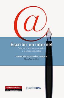 Escribir en internet. Guía para los nuevos medios y las redes sociales | rae | Scoop.it