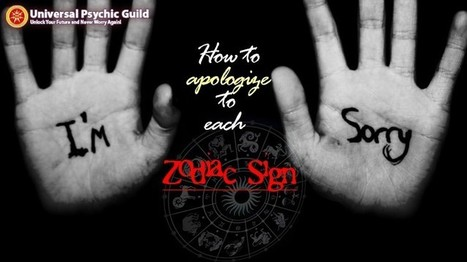 How to Right a Wrong with Each Zodiac Sign | Psychic, Astrology and Spiritual Scoop | Scoop.it