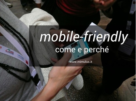 Mobile-friendly e siti web: come cambia il posizionamento | Digital Friday | Scoop.it