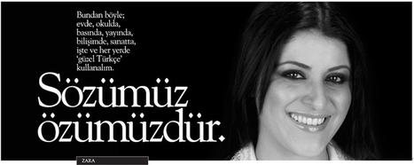Sözümüz Özümüzdür – ZARA | turkdilbayrami | Scoop.it