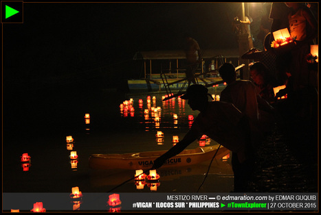 [Vigan] ► Candle Floaters Made Mestizo River Mesmerizing | #TownExplorer | Exploring Philippine Towns | Scoop.it