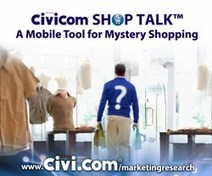 Civicom ShopTalk™ - A Mobile Tool for Mystery Shopping - PR Web (press release)   Customer Service   Scoop.it