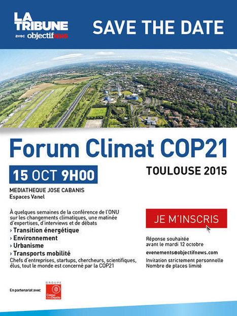 Forum Climat COP21 Toulouse <br/>15 octobre 2015 | Toulouse La Ville Rose | Scoop.it