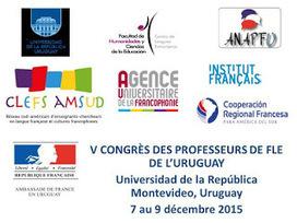 On Partage En Français: V Congrès des professeurs de FLE de l'Uruguay   FLE info   Scoop.it