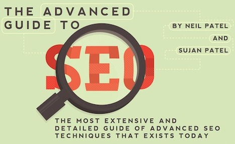The Advanced Guide to SEO by Neil Patel | Digital marketing & social media | Scoop.it