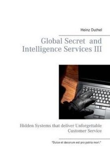Global Secret and Intelligence Services III by Heinz Duthel (Paperback) | Book Bestseller | Scoop.it